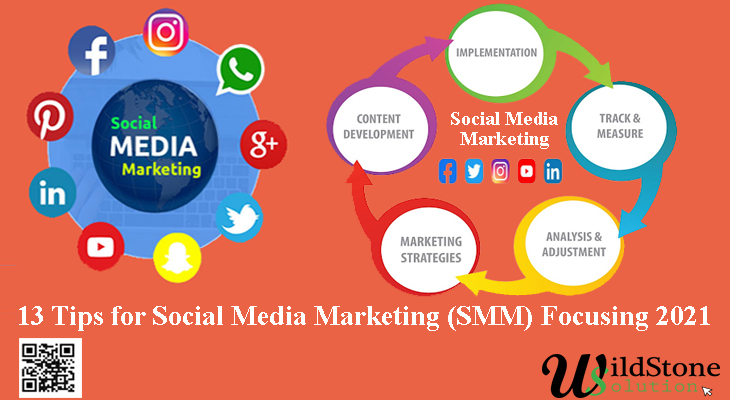 13 Tips for Social Media Marketing (SMM) focusing 2021
