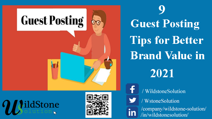 9 Guest Posting Tips for Better Brand value and Reputable Link Building