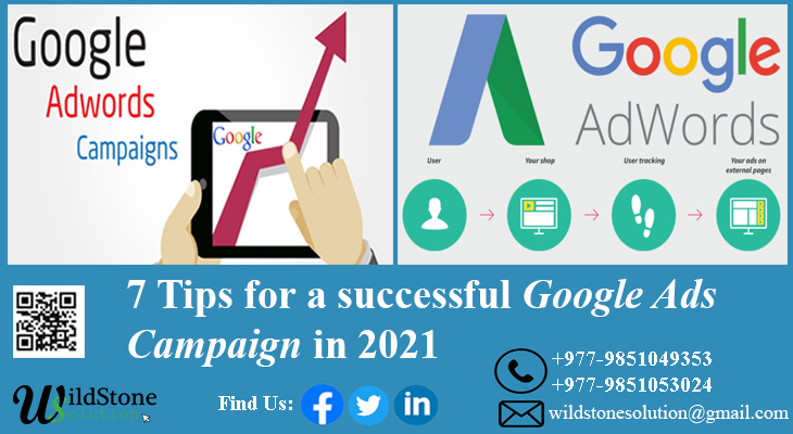 7 tips for a successful Google Ads Campaign in 2021