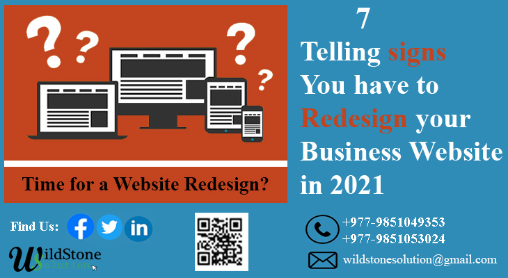7 Telling signs You have to Redesign your Business Website in 2021