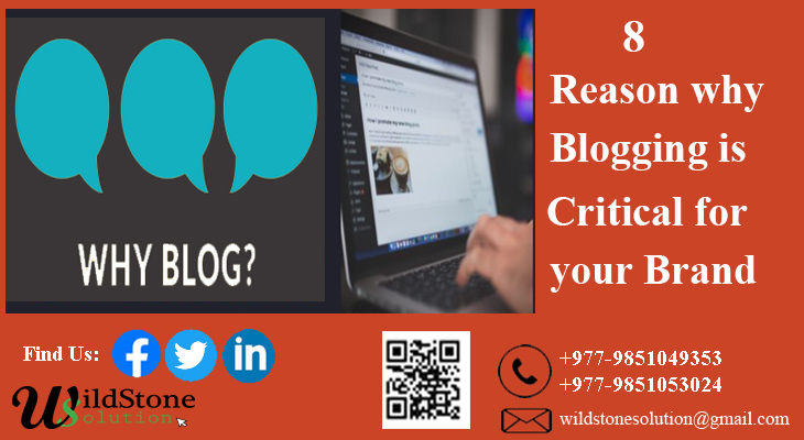 8 Powerful reasons why Blogging is Critical for your Brand