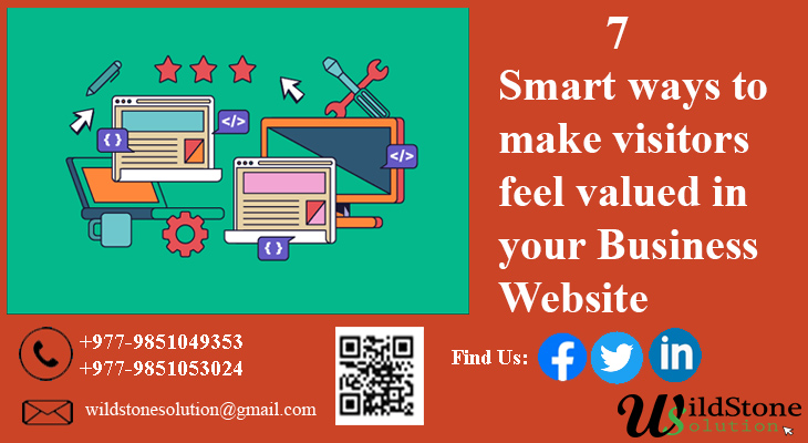 7 Smart Ways to Make Visitors Feel Valued in Your Business Website